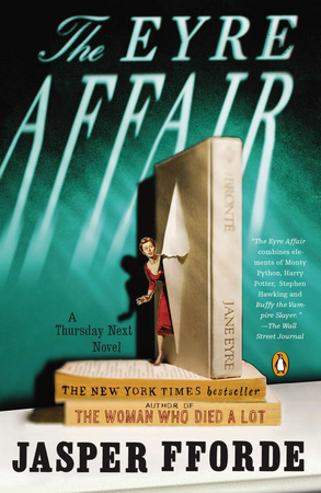 THE EYRE AFFAIR by Jasper Fforde is a Landmark Fantasy Title on Book Country.
