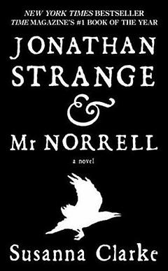 Historical Fantasy Book - Jonathan Strange & Mr. Norrell