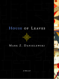 HOUSE OF LEAVES by Mark Z. Danielewski is a Fantasy Landmark Title on Book Country.