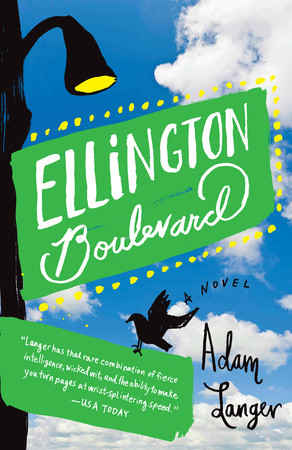 ELLINGTON BOULEVARD by Adam Langer is a Comedic Fiction Landmark Title on Book Country.