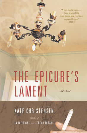 THE EPICURE'S LAMENT by Kate Christensen is a Comedic Fiction Landmark Title on Book Country.