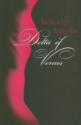 DELTA OF VENUS by Anaïs Nin is an Erotica Landmark Title on Book Country.