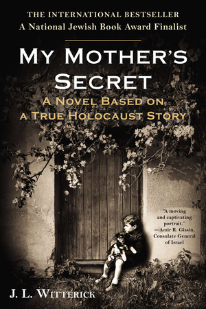 MY MOTHER'S SECRET by J.L. Witterick is a Historical Fiction Landmark Title on Book Country.