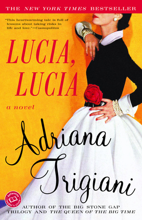 LUCIA, LUCIA by Adriana Trigiani is a Historical Fiction Landmark Title on Book Country.