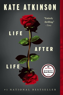 LIFE AFTER LIFE by Kate Atkinson is a Historical Fiction Landmark Title on Book Country.