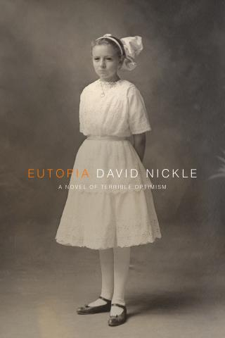 EUTOPIA by David Nickle is a Horror Landmark Title on Book Country.
