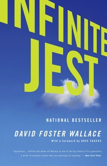 INFINITE JEST by David Foster Wallace is a Literary Fiction Landmark Title on Book Country.