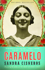 CARAMELO by Sandra Cisneros is a Literary Fiction Landmark Title on Book Country.
