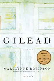 GILEAD by Marilynne Robinson is a Literary Fiction Landmark Title on Book Country.