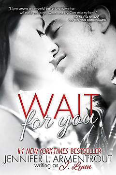 New Adult Book - Wait For You