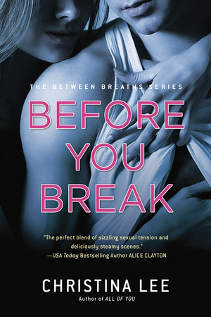 BEFORE YOU BREAK by Christina Lee is a New Adult Landmark Title on Book Country.