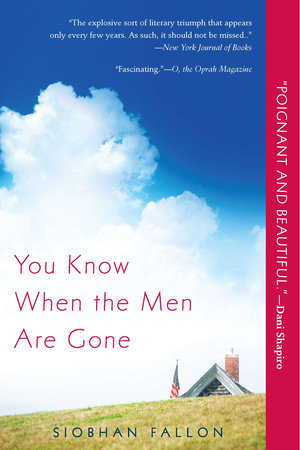 YOU KNOW WHEN THE MEN ARE GONE by Siobhan Fallon is a Landmark War Fiction Title on Book Country.