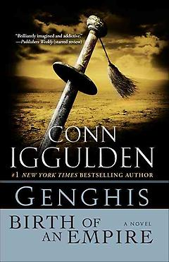 War/Military Fiction Book - Genghis: Birth of an Empire