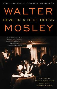 Noir/Hard-Boiled Mystery - Devil in a Blue Dress