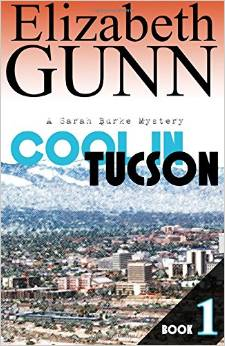 COOL IN TUCSON by Elizabeth Gunn is a Mystery Landmark Title on Book Country.