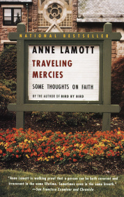 TRAVELING MERCIES by Anne Lamott is a Memoir Landmark Title on Book Country.