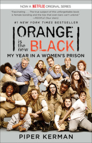 ORANGE IS THE NEW BLACK by Piper Kerman is a Memoir Landmark Title on Book Country.