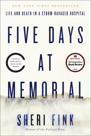 FIVE DAYS AT MEMORIAL by Sheri Fink is a Narrative Nonfiction Landmark Title on Book Country.