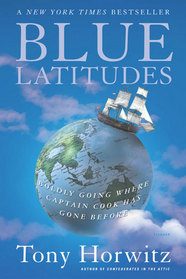 BLUE LATITUDES by Tony Horwitz is a Travel Landmark Title on Book Country.
