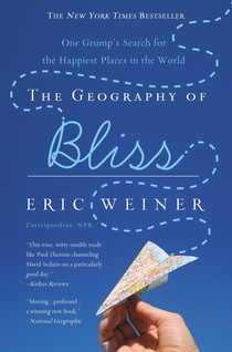 THE GEOGRAPHY OF BLISS by Eric Weiner is a Travel Landmark Title on Book Country.
