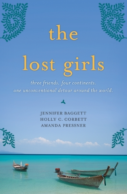 THE LOST GIRLS by Jennifer Baggett, et al is a Travel Landmark Title on Book Country.