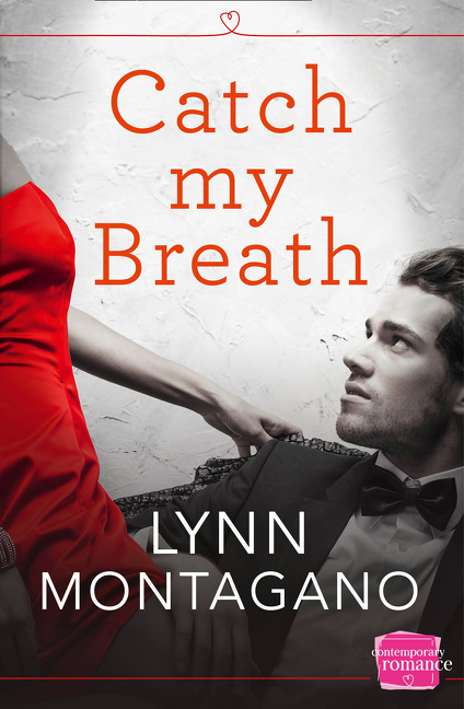 CATCH MY BREATH by Lynn Montagano is a Romance Landmark Title on Book Country.