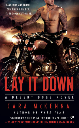 LAY IT DOWN by Cara McKenna is a Romance Landmark Title on Book Country.