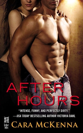 AFTER HOURS by Cara McKenna is a Romance Landmark Title on Book Country.