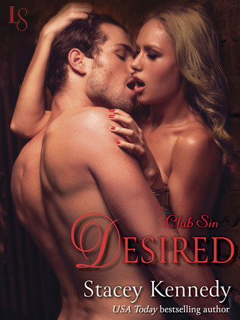 DESIRED by Stacey Kennedy is a Romance Landmark Title on Book Country.