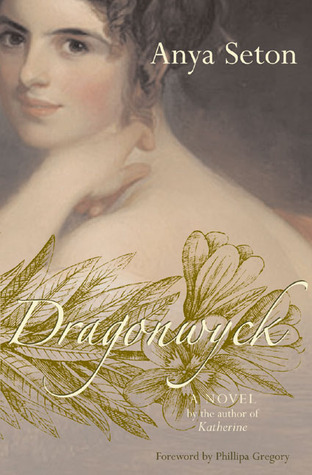 DRAGONWYCK by Anya Seton is a Landmark Gothic Romance Title on Book Country.
