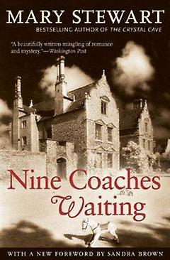 Gothic Romance Book - Nine Coaches Waiting