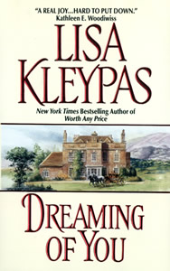 DREAMING OF YOU by Lisa Kleypas is a Landmark Regency Romance Title on Book Country.
