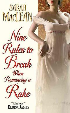 Regency Romance Book - Nine Rules to Break When Romancing a Rake