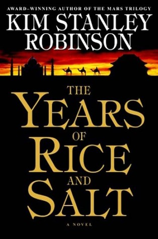THE YEARS OF RICE AND SALT by Kim Stanley Robinson is a Landmark Alternate History Title on Book Country.