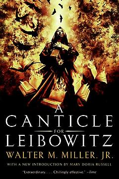 Postapocalyptic/Dystopian Book - A Canticle for Leibowitz