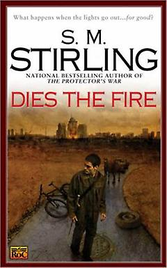Postapocalyptic/Dystopian Book - Dies the Fire
