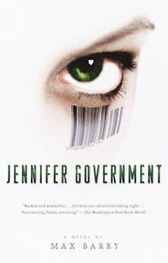 Postapocalyptic/Dystopian Book - Jennifer Government