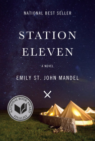 STATION ELEVEN by Emily St. John Mandel is a Landmark Dystopian Title on Book Country.
