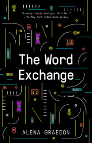THE WORD EXCHANGE by Alena Graedon is a Landmark Dystopian Title on Book Country.