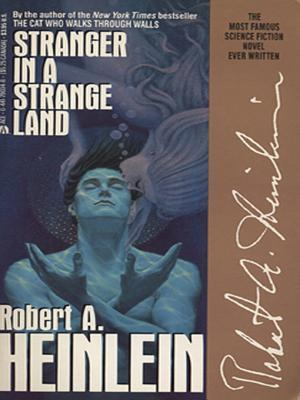 STRANGER IN A STRANGE LAND by Robert A. Heinlein is a Landmark Science Fiction Title on Book Country.