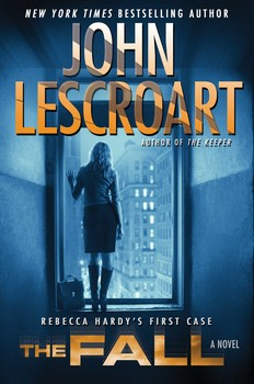 THE FALL by John Lescroat is a Landmark Legal Thriller on Book Country.