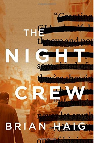 THE NIGHT CREW by Brian Haig is a Landmark Military Thriller on Book Country.
