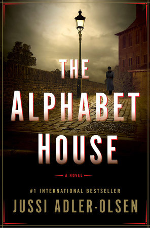 THE ALPHABET HOUSE by Jussi Adler-Olson is a Landmark Military Thriller on Book Country.