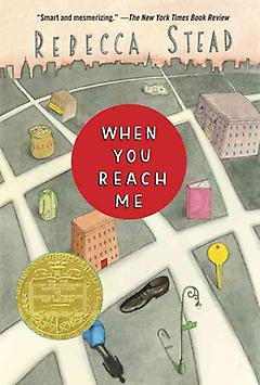 Middle Grade Book – When You Reach Me