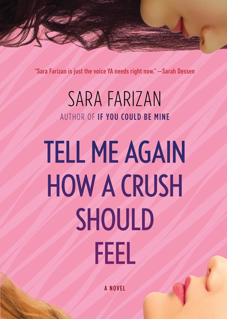 TELL ME AGAIN HOW A CRUSH SHOULD FEEL by Sara Farizan is a Landmark Young Adult Title on Book Country.