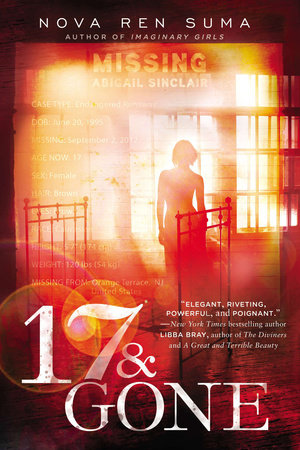 17 & GONE by Nova Ren Suma is a Landmark Young Adult Title on Book Country.
