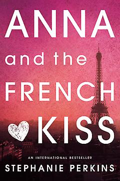 Young Adult Romance Book - Anna and the French Kiss