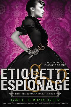 Young Adult Steampunk Book – Etiquette and Espionage