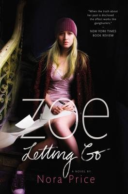ZOE LETTING GO by Nora Price is Landmark Young Adult Title on Book Country.