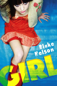 GIRL by Blake Nelson is Landmark Young Adult Title on Book Country.